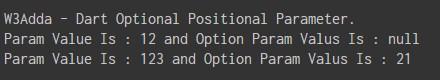 dart_optional_positional_parameters